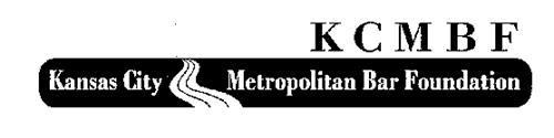 KCMBF KANSAS CITY METROPOLITAN BAR FOUNDATION