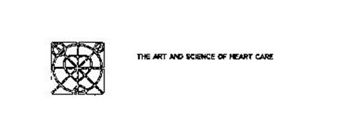 THE ART AND SCIENCE OF HEART CARE