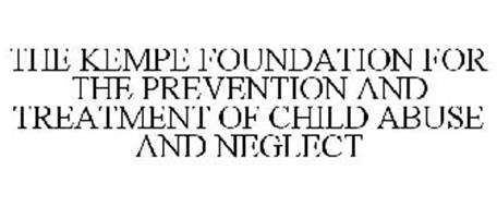 THE KEMPE FOUNDATION FOR THE PREVENTION AND TREATMENT OF CHILD ABUSE AND NEGLECT
