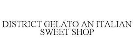 DISTRICT GELATO AN ITALIAN SWEET SHOP