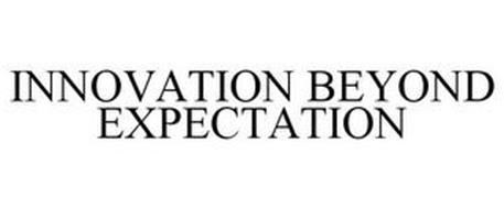 INNOVATION BEYOND EXPECTATION