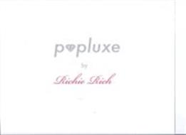 P PLUXE BY RICHIE RICH