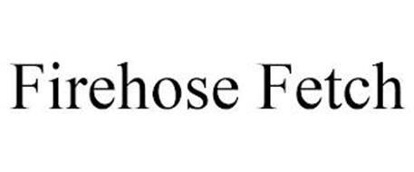 FIREHOSE FETCH