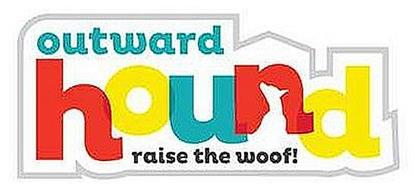 OUTWARD HOUND RAISE THE WOOF!