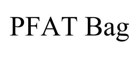 PFAT BAG