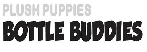 PLUSH PUPPIES BOTTLE BUDDIES