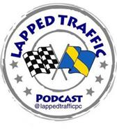 LAPPED TRAFFIC PODCAST @ LAPPEDTRAFFICPC