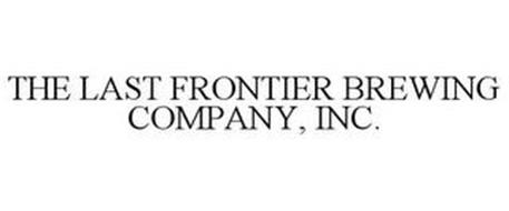 THE LAST FRONTIER BREWING COMPANY, INC.