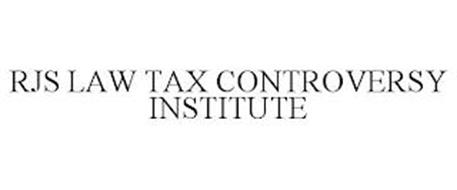 RJS LAW TAX CONTROVERSY INSTITUTE