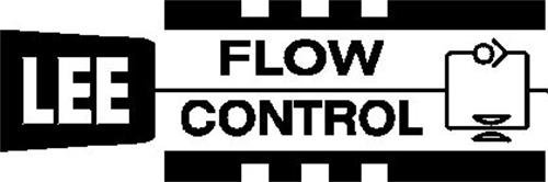 LEE FLOW CONTROL