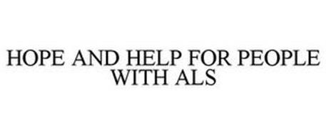 HOPE AND HELP FOR PEOPLE WITH ALS