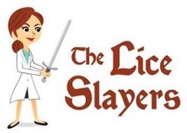 THE LICE SLAYERS