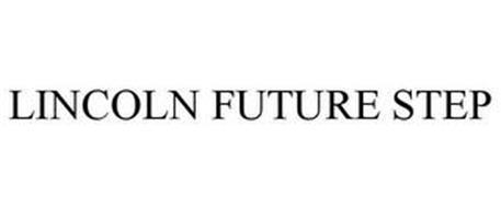 LINCOLN FUTURE STEP