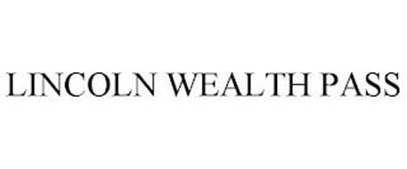 LINCOLN WEALTH PASS