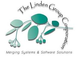 THE LINDEN GROUP CORPORATION MERGING SYSTEMS & SOFTWARE SOLUTIONS