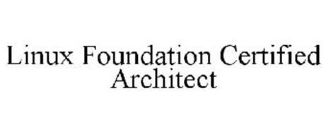 LINUX FOUNDATION CERTIFIED ARCHITECT