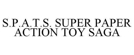 S.P.A.T.S. SUPER PAPER ACTION TOY SAGA