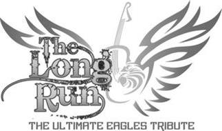 THE LONG RUN THE ULTIMATE EAGLES TRIBUTE