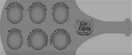 THE LOST CAJUN RESTAURANT SEAFOOD & GUMBO SEAFOOD GUMBO CRAWFISH ETOUFFEE LOBSTER BISQUE RED BEANS CHICKEN & SAUSAGE JAMBALAYA CHICKEN & SAUSAGE GUMBO