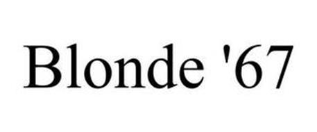 BLONDE '67