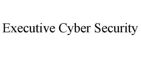 EXECUTIVE CYBER SECURITY