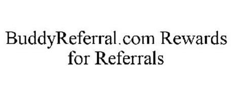 BUDDYREFERRAL.COM REWARDS FOR REFERRALS