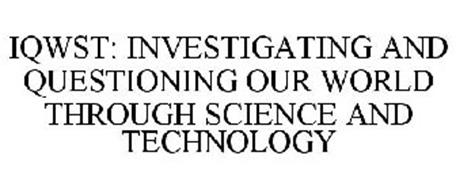 IQWST: INVESTIGATING AND QUESTIONING OUR WORLD THROUGH SCIENCE AND TECHNOLOGY