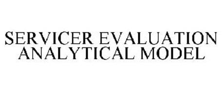 SERVICER EVALUATION ANALYTICAL MODEL