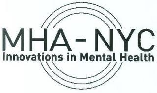 MHA-NYC INNOVATIONS IN MENTAL HEALTH