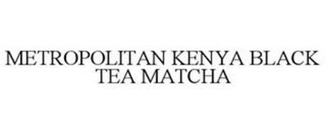 METROPOLITAN KENYA BLACK TEA MATCHA