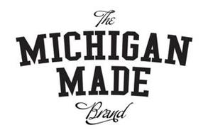 THE MICHIGAN MADE BRAND