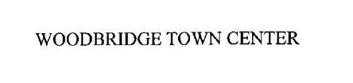 WOODBRIDGE TOWN CENTER