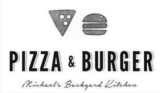 PIZZA & BURGER MICHAEL'S BACKYARD KITCHEN