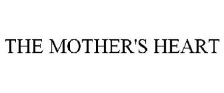 THE MOTHER'S HEART