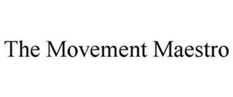 THE MOVEMENT MAESTRO