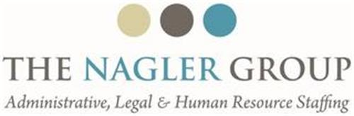 THE NAGLER GROUP ADMINISTRATIVE, LEGAL & HUMAN RESOURCE STAFFING