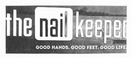 THE NAILKEEPER GOOD HANDS. GOOD FEET. GOOD LIFE. & DESIGN