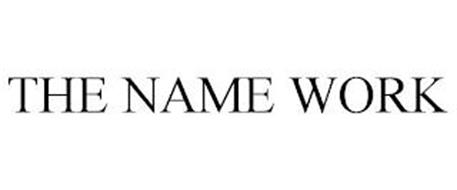 THE NAME WORK