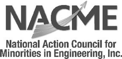 NACME NATIONAL ACTION COUNCIL FOR MINORITIES IN ENGINEERING, INC.