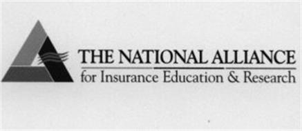 THE NATIONAL ALLIANCE FOR INSURANCE EDUCATION & RESEARCH