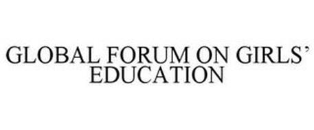 GLOBAL FORUM ON GIRLS' EDUCATION