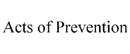 ACTS OF PREVENTION