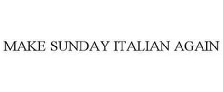MAKE SUNDAY ITALIAN AGAIN