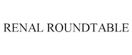 RENAL ROUNDTABLE