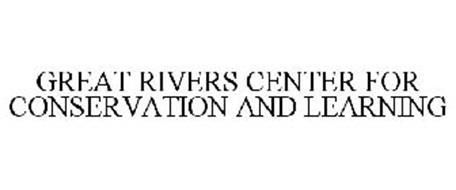 GREAT RIVERS CENTER FOR CONSERVATION AND LEARNING