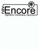 NAV ENCORE FFF FIGHTERS · FINISHERS · FAITHFUL