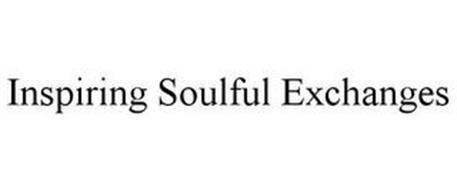 INSPIRING SOULFUL EXCHANGES