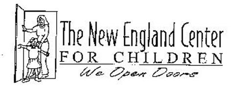 THE NEW ENGLAND CENTER FOR CHILDREN WE OPEN DOORS