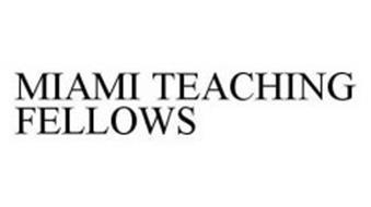 MIAMI TEACHING FELLOWS