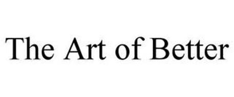 THE ART OF BETTER